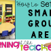 How to set up preschool small groups area
